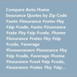 Average Homeowners Insurance Rates By Zip Code