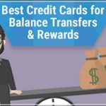 Best Credit Card For Balance Transfer And Rewards