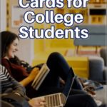 Best Credit Card For College Students Who Travel