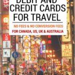 Best Credit Card For International Travel Canada