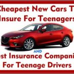 Cheapest Used Cars To Insure For Teenage Drivers