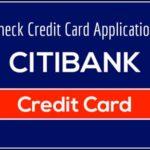 Citi Credit Card Application Status Online