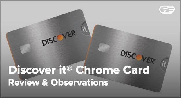 Discover It Chrome Card Benefits