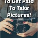 How To Get Paid To Travel And Take Pictures