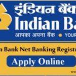 Indian Bank Net Banking Registration
