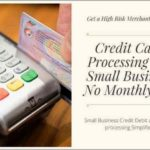 Online Credit Card Processing For Small Business No Monthly Fee