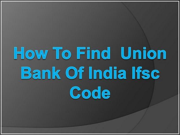 Union Bank Of India Ifsc Code
