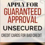 Unsecured Credit Cards For Bad Credit Guaranteed Approval