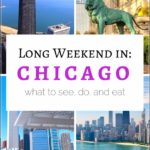 What To Do In Chicago Weekend Trip